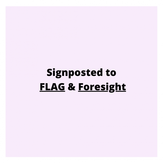 Signposted to FLAG and Foresight